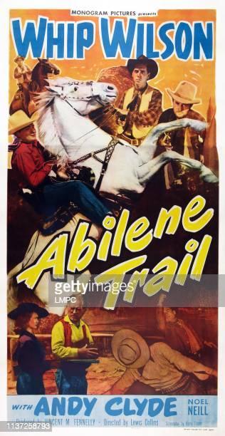 Abilene Trail, poster, poster art, top l-r: Whip Wilson, Tommy Farrell, Dennis Moore, bottom l-r: Noel Neill, Andy Clyde, 1951.