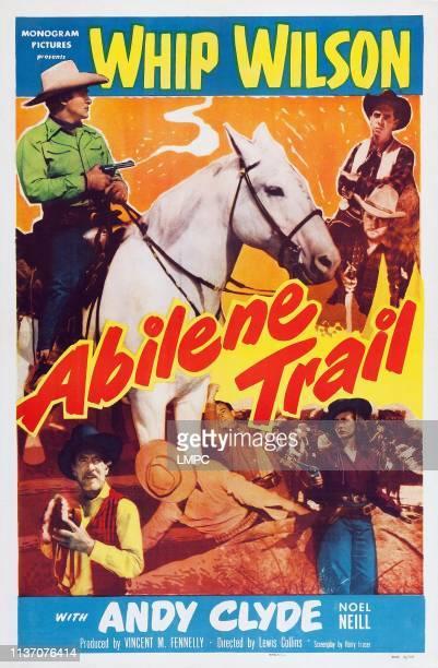 Abilene Trail, poster, top from left: Whip Wilson, Tommy Farrell, Dennis Moore, bottom from left: Andy Clyde, Noel Neill, 1951.