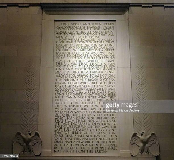 Abraham Lincoln's Gettysburg Address inscribed on a wall of the Lincoln Memorial an American national monument built to honour the 16th President of...