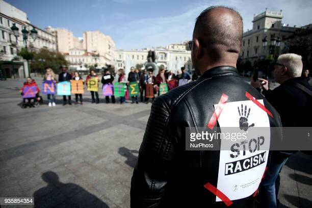 Activists demonstrate for the International day against elimination of racial discrimination in Athens Greece on March 21 2018