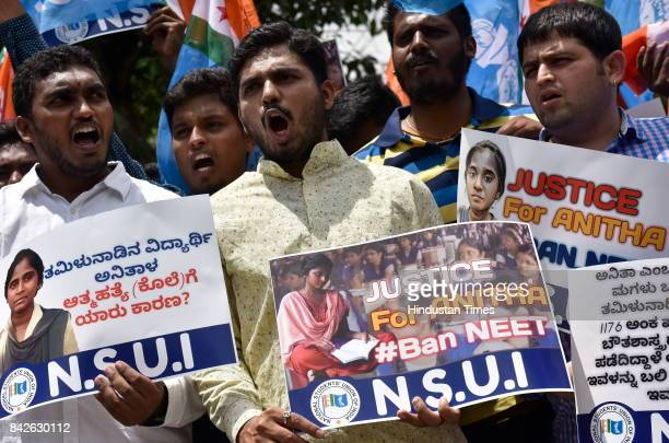 NSUI activists stage a demonstration in demand of justice for Anitha and ban of NEET on September 4 2017 in Bengaluru India A few days back Anitha a...