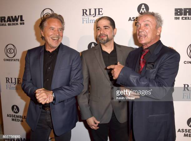 Actor Don Johnson director S Craig Zahler and actor actor Udo Kier arrive at the premiere of RLJE Films' 'Brawl In Cell Block 99' at the Egyptain...