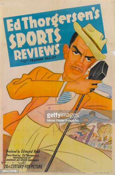 Actor Ed Thorgersen appears on the poster for 'Ed Thorgersen's Sports Reviews' produced by Truman Talley and Edmund Reek circa 1939