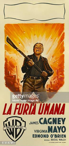 Actor James Cagney appears on a poster for the Warner Bros movie 'White Heat' titled 'La Furia Umana' 1949