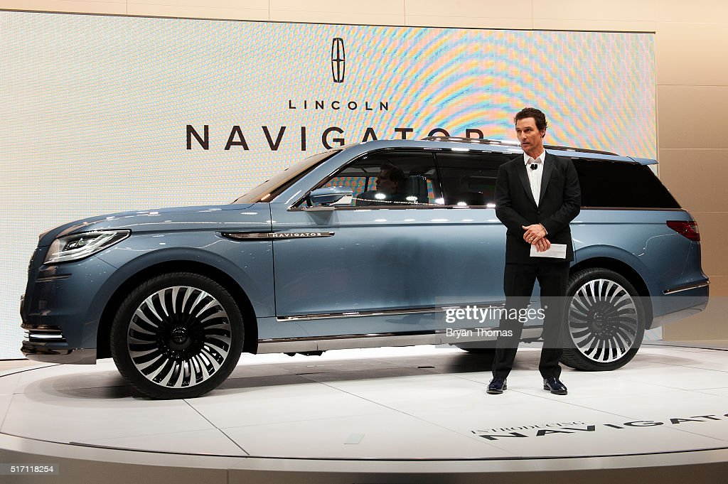 Actor Matthew McConaughey introduces a concept model of the new Lincoln Navigator at the New York International Auto Show at the Javits Center on March 23, 2016 in New York City. The production version of the Lincoln Navigator is expected to go on sale next year.
