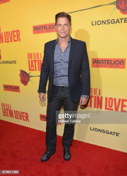 Actor Rob Lowe attends the premiere of Pantelion Films' 'How To Be A Latin Lover' at ArcLight Cinemas Cinerama Dome on April 26 2017 in Hollywood...