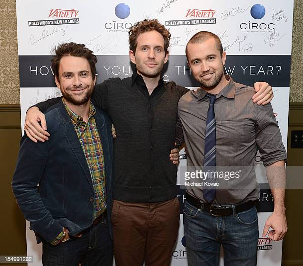 Actors Charlie Day Glenn Howerton and Rob McElhenney attend Variety's Hollywood's New Leaders presented by Ciroc Vodka at Soho House on October 29...