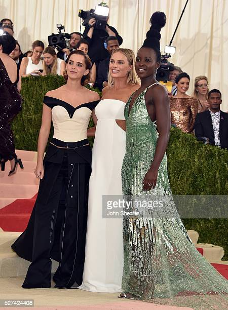 Actors Emma Watson Margot Robbie and Lupita Nyong'o attend the 'Manus x Machina Fashion In An Age Of Technology' Costume Institute Gala at...