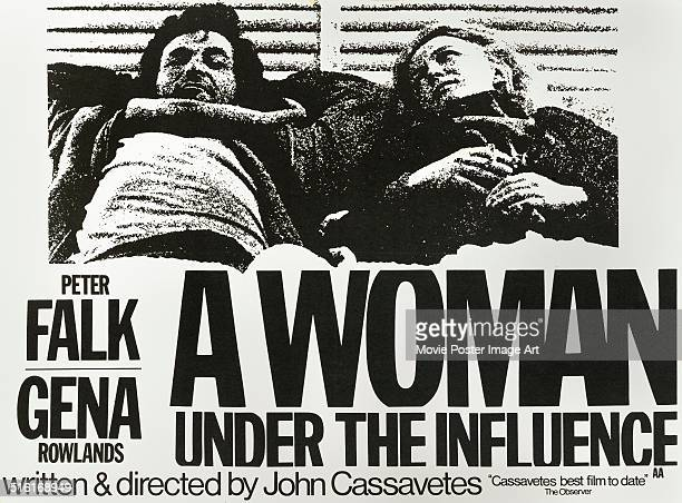 Actors Gena Rowlands and Peter Falk appear on a poster for the movie 'A Woman Under the Influence' written and directed by John Cassavetes 1974