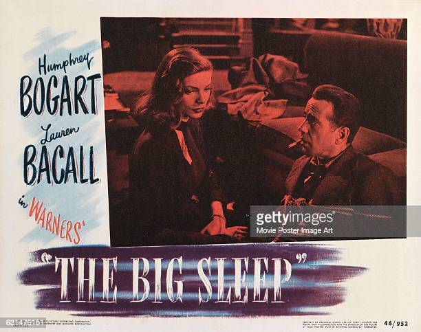 Actors Lauren Bacall and Humphrey Bogart appear on a lobby card for the 1946 film noir 'The Big Sleep' directed by Howard Hawks for Warner Bros