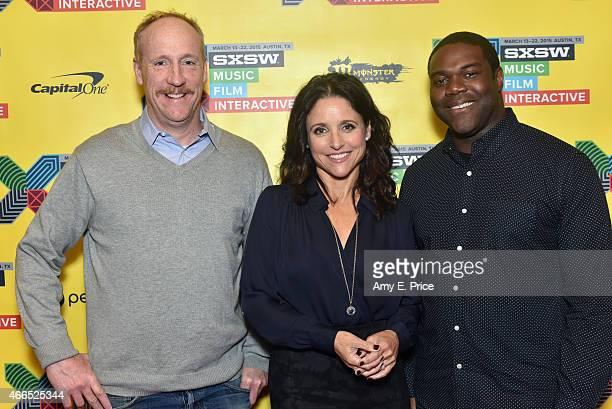 Actors Matt Walsh Julia LouisDreyfus and Sam Richardson attend 'The 'VEEP' Speaks' during the 2015 SXSW Music Film Interactive Festival at Austin...