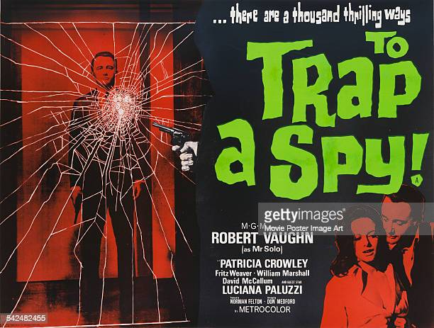 Actors Robert Vaughn and Luciana Paluzzi appear on the poster for the MGM film 'To Trap A Spy', the pilot for the TV series 'The Man From...