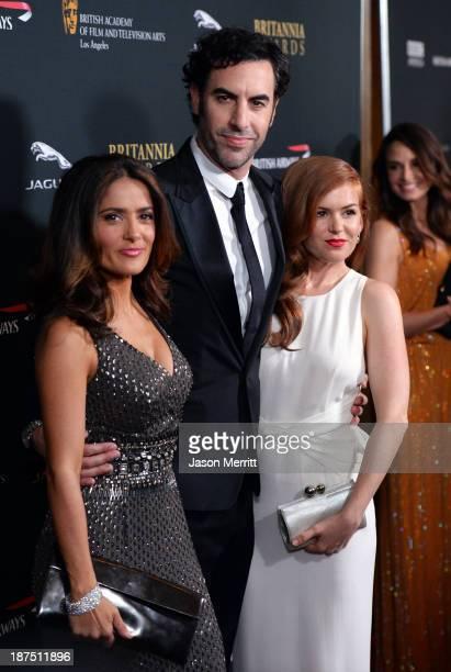 Actors Salma Hayek, Sacha Baron Cohen and Isla Fisher attend the 2013 BAFTA LA Jaguar Britannia Awards presented by BBC America at The Beverly Hilton...