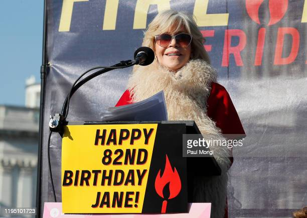 Actress and activist Jane Fonda is wished a happy birthday during the Fire Drill Fridays climate change protest on Capital Hill on December 20 2019...