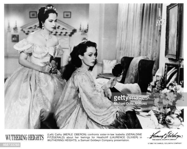 Actress Merle Oberon and actress Geraldine Fitzgerald on set of the Samuel Goldwyn Company movie Wuthering Heights circa 1939 Wuthering Heights was...
