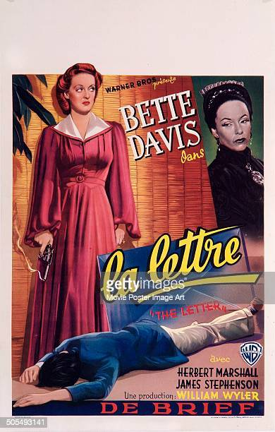 Actresses Bette Davis and Gale Sondergaard feature on a French poster for the movie 'The Letter' titled 'La Lettre' 1940 The movie was directed by...