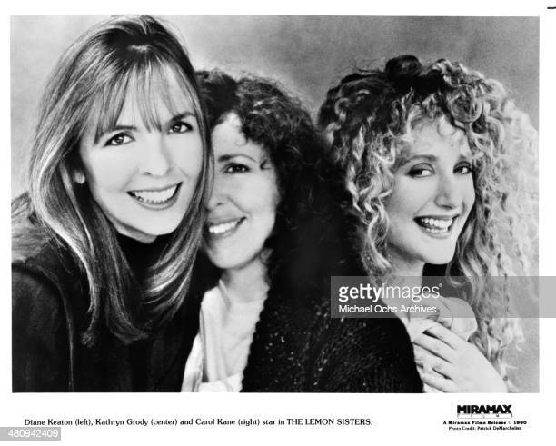 Actresses Diane Keaton Kathryn Grody and Carol Kane pose for the Miramax movie 'The Lemon Sisters' circa 1989