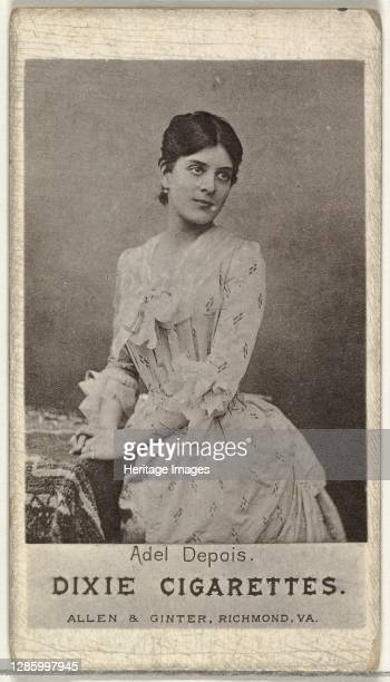 Adel Depois, from the Actresses series promoting Dixie Cigarettes for Allen & Ginter brand tobacco products, circa 1888. Artist Allen & Ginter.