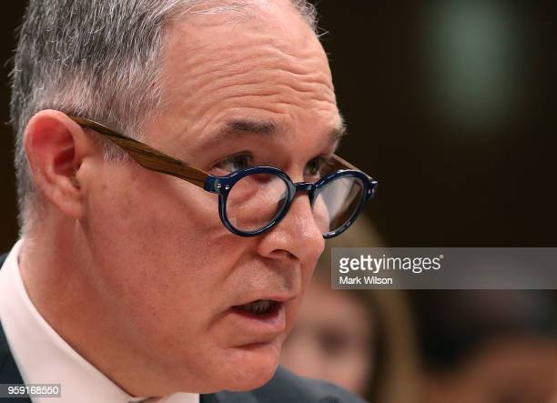 Administrator Scott Pruitt testifies during a Senate Appropriations Subcommittee hearing on Capitol Hill May 16 2018 in Washington DC The...
