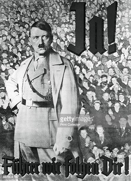 Adolf Hitler German propaganda poster c19331945 The caption translates as Yes Fuhrer we follow you