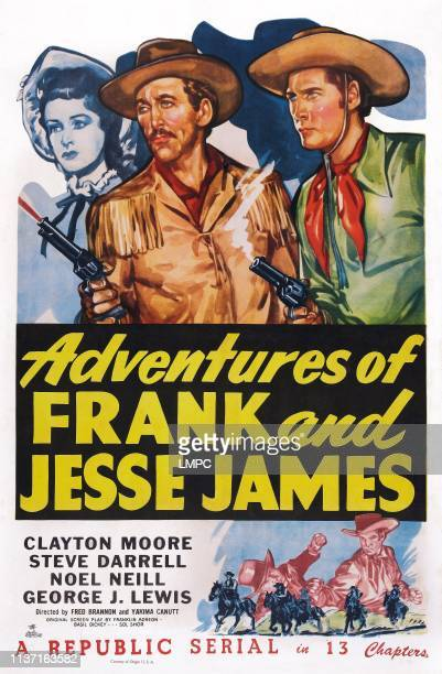 Adventures Of Frank And Jesse James, poster, US poster art, from left: Noel Neill, Steve Darrell, Clayton Moore, 1948.