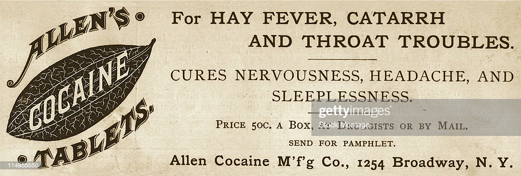 Advertisement For Allen's Cocaine tablets : News Photo