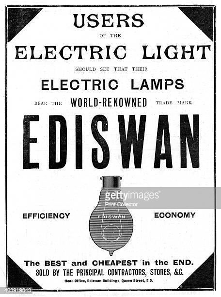 Advertisement for Ediswan incandescent light bulbs 1898 The Ediswan brand was the result of a merging of the interests of the two pioneers of...