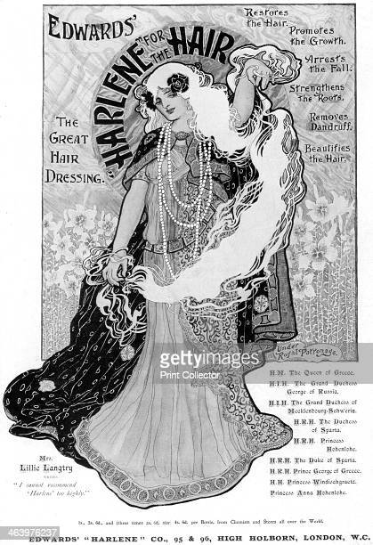 Advertisement for Edwards' 'Harlene' for Hair 1902 Harlene advert by royal appointment to various dukes and princes and approved by actress Lillie...