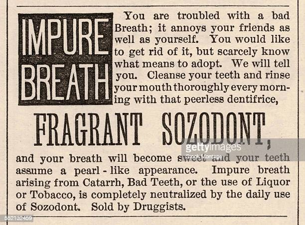 Advertisement for Fragrant Sozodont mouthwash 1876 The text reads in part 'You are troubled by bad breath it annoys your friends as well as yourself...