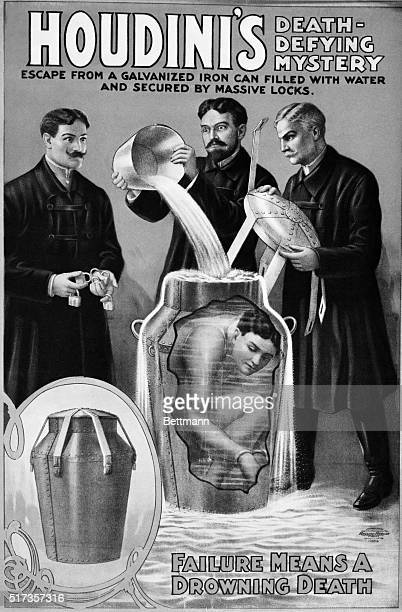 Advertisement for Houdini show showing three men pouring water into a can Houdini's likeness is crunched up inside the can drawn to reveal the inner...