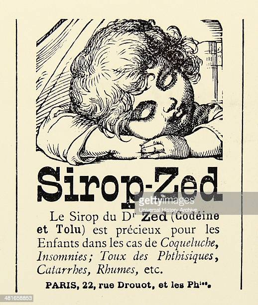 Advertisement for SiropZed a cough syrup for children containing Codeine an alkaloid obtained from opium Paris 1884