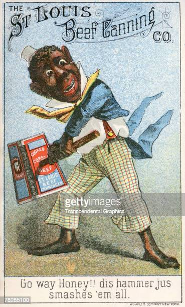 Advertisement for the St Louis Beef Canning Company features an illustration of a stereotyped African American charater as he wields a sledgehammer...