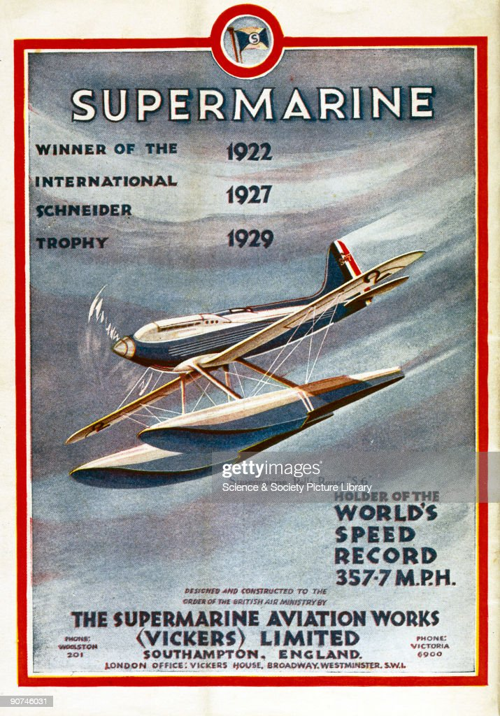 Advertisement for the Supermarine Aviation Works, which manufactured the seaplanes which won the Schneider Trophy on four occasions, in 1922, 1927, 1929, and 1931. The Schneider Trophy race was one of the earliest contests for pilots. The race, sponsored by Jacques Schneider, was intended to encourage seaplane development. The event led to many pioneering innovations in aircraft design and engine power. The design of the Spitfire fighter plane evolved directly from the Supermarine S6, for example. Twelve contests were held between 1913 and 1931 in England, Italy, France and the United States. The 1931 event took place at Calshot, near Southampton, on 12th September and was won by a Supermarine S6B piloted by John Boothman.