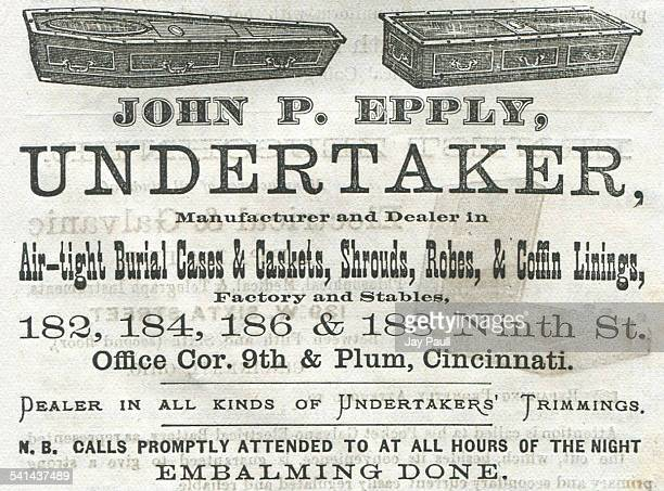 Advertisement for undertaker services for burial cases and caskets shroudsrobes coffin linings and embalming by John P Epply in Cincinnati Ohio 1876
