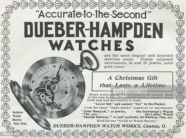 Advertisement for watches by the Dueber Hampden Watch Works Canton Ohio 1900 The John Hancock model is pictured