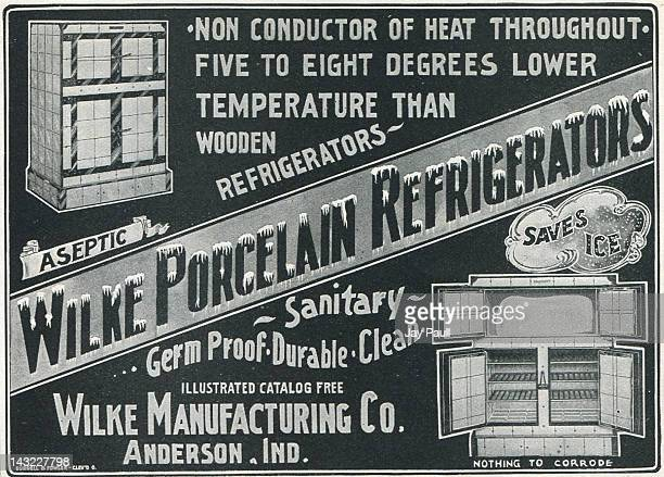 Advertisement for Wilke Porcelain Refrigerators made by the Wilke Manufacturing Company in Anderson Indiana 1901