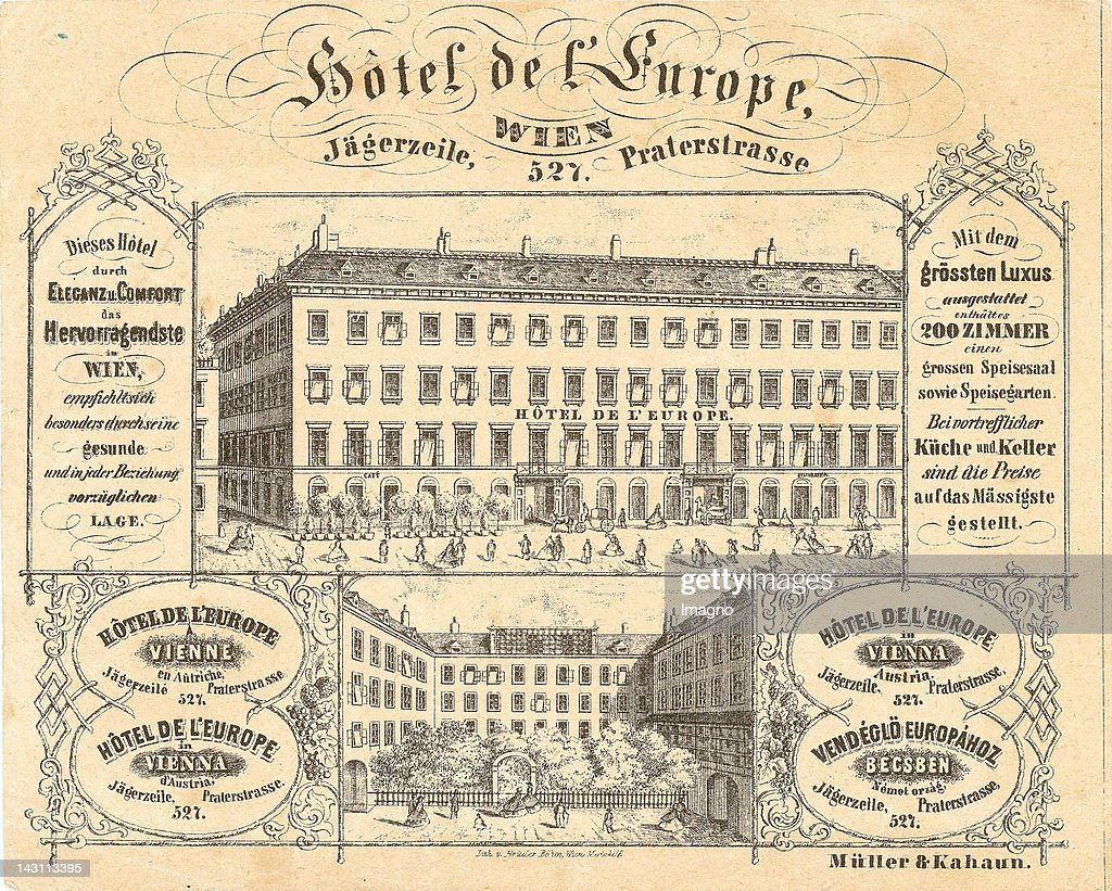 Advertising card for the Hotel de l'Europe. Praterstrasse (former Jaegerzeile) Vienna. Lithograph around 1862 : Nachrichtenfoto