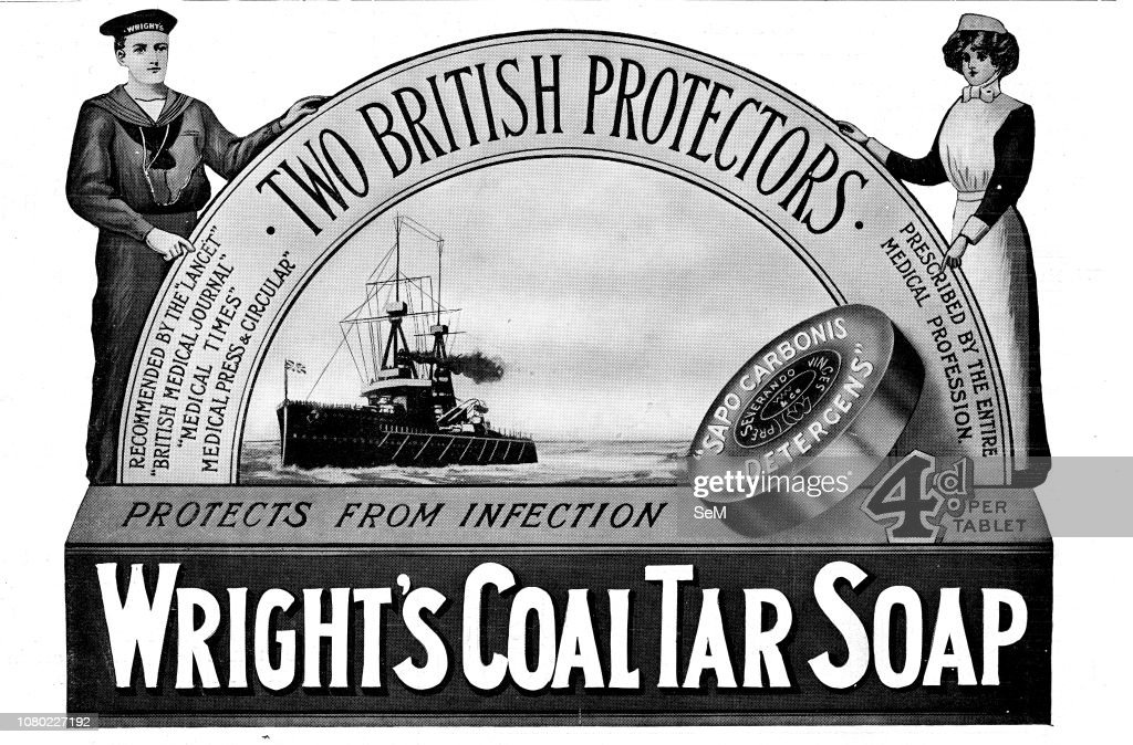 Advertising during the first World War in 1915. Wright's Coal Tar Soap. Protect from Infections. : News Photo
