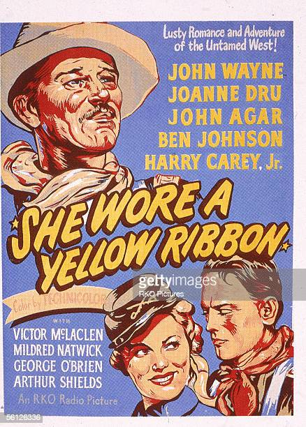 Advertising poster for the classic American Western film 'She Wore a Yellow Ribbon' starring John Wayne Joanne Dru and John Agar directed by John...