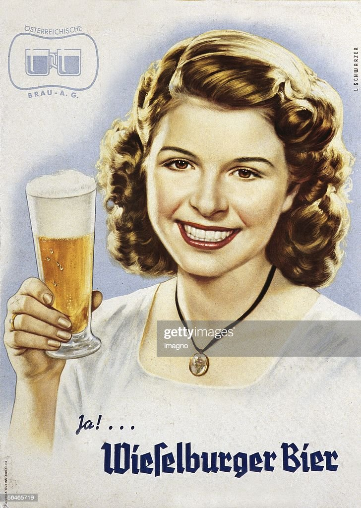Advertising poster of the Brewery Wieselburg. Ar. 1960. (Photo by Imagno/Getty Images) [Werbeplakat der Wieselburger Brauerei. Um 1960.]