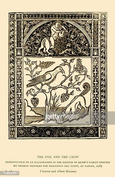 Aesop 's fables The Fox and The Crow Illustration after 1485 edition printed in Naples by German printers for Francesco del Tuppo Reproduction Aesop...