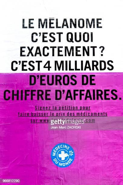 Affiche de la campagne de l'association médicale de solidarité internationale 'Médecins du Monde' invitant à signer la pétition pour faire baisser le...