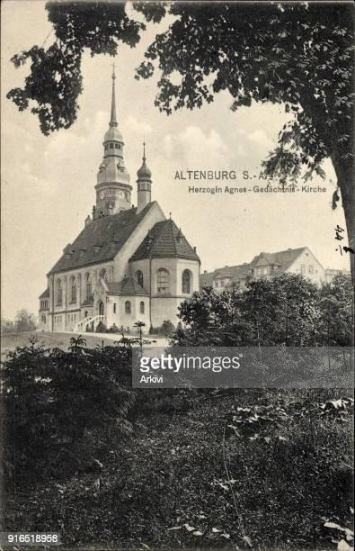 Ak Altenburg in Thüringen Blick auf die Herzogin Agnes Gedächtnis Kirche