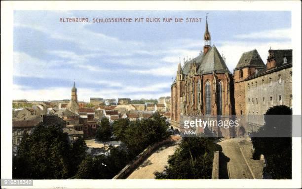 Ak Altenburg in Thüringen Schlosskirche mit Blick auf die Stadt