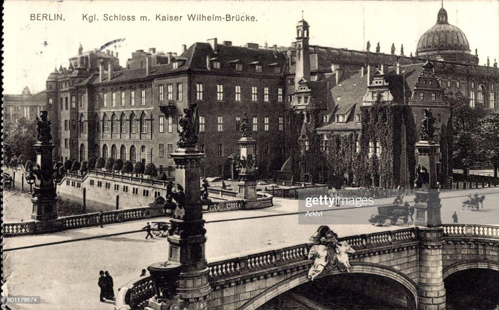 Ak Berlin ak berlin blick auf das kgl schloss der kaiser wilhelm brücke