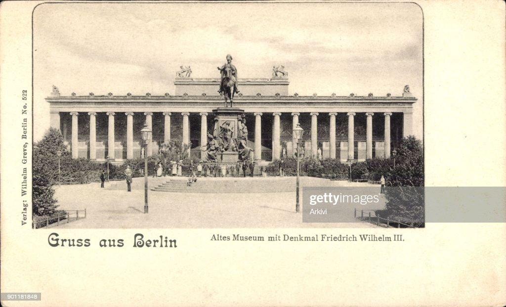 Ak Berlin ak berlin mitte blick auf das alte museum mit denkmal friedrich
