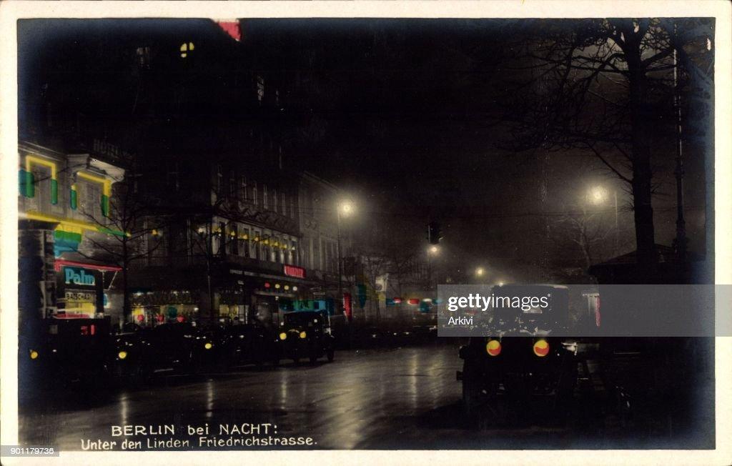 Ak Berlin ak berlin unter den linden in der friedrichstraße bei nacht