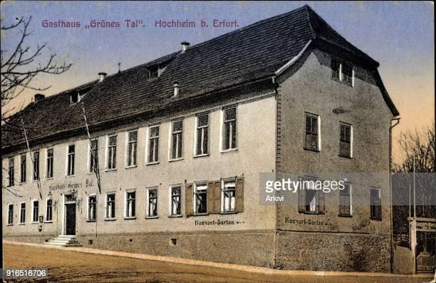 Ak Hochheim Erfurt in Thüringen Gasthaus Grünes Tal Seitenansicht
