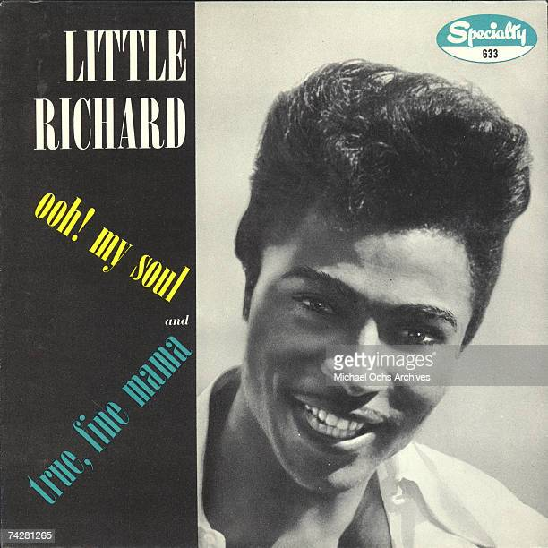 Album cover for the 45rpm record of Little Richard's 'Ooh My Soul' 'True Fine Mama' 45 which was released in circa 1956