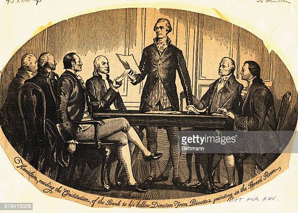 Alexander Hamilton as Secretary of the Treasury presents the Constitution of the new Federal Bank to the Cabinet members The creation of a sound...